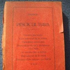 Libros antiguos: PISCICULTURA 8 OBRAS EN UN VOLUMEN ( DARDER ) IMP.HIJOS DE DOMINGO CASANOVAS 1913 . Lote 24179147
