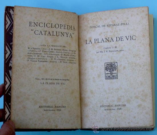 LA PLANA DE VIC. GONÇAL DE REPARAZ (FILL). CAPÍTOLS I I II. EDITORIAL BARCINO, 1928. (Libros Antiguos, Raros y Curiosos - Historia - Otros)