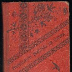 Libros antiguos: FORMULARIO PRACTICO DE COCINA. VARIADO, SENCILLO Y ECONOMICO (A-COCINA-044). Lote 5661590
