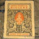 Libros antiguos: CARTILLA MODERNA DE HIGIENE. ED. F.T.D. BARCELONA 1929. PORTES GRATIS.. Lote 24429159