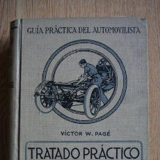 Libros antiguos: GUÍA PRÁCTICA DEL AUTOMOVILISTA. PAGÉ (VICTOR W.). Lote 24431077