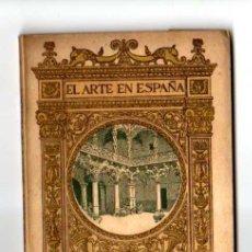 Libros antiguos: EL ARTE EN ESPAÑA. Nº 2 . GUADALAJARA. ALCALA DE HENARES. MUCHAS IMAGENES O FOTOS. Lote 207363626