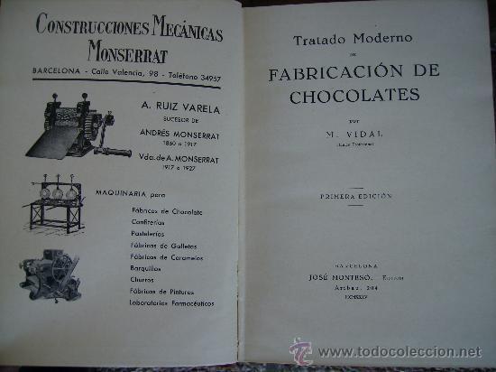 Libros antiguos: tratado moderno de fabricacion de chocolates 1935 306 pgs magnifico - Foto 4 - 26209843