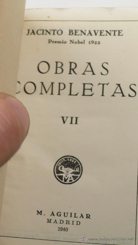 Libros antiguos: Benavente, Obras completas, 7 volúmenes, Agulilar ed. 1940. - Foto 4 - 24565728