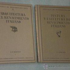 Libros antiguos: ARQUITECTURA DEL RENACIMIENTO ITALIANO /// PINTURA Y ESCULTURA DEL RENACIMIENTO ITALIANO (DOS LIBROS. Lote 24280415
