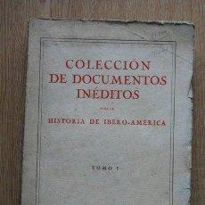 Libros antiguos: COLECCIÓN DE DOCUMENTOS INÉDITOS PARA LA HISTORIA DE IBERO-AMÉRICA RECOPILADOS POR SANTIAGO MONTOTO.. Lote 24616004