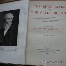 Libros antiguos: THE RIVER CLYDE AND THE CLYDE BURGHS. MARWICK (JAMES D.). Lote 24616288