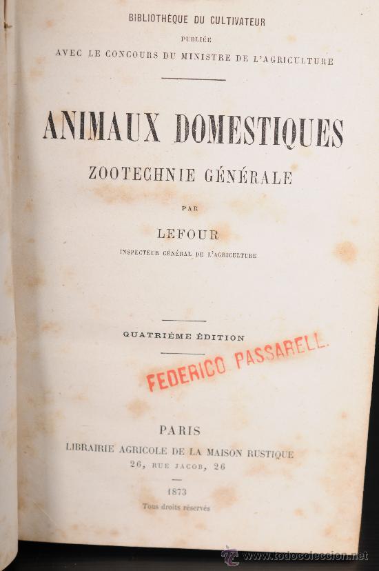 Libros antiguos: Libro Animaux Domestiques par Lefour. Calendrier du Metayer par Damaurette - Foto 2 - 25094369