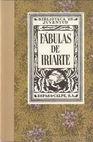 FÁBULAS DE IRIARTE; BIBLIOTECA DE JUVENTUD (EDICIÓN FACSÍMIL) - OFERTAS DOCABO (Libros Antiguos, Raros y Curiosos - Literatura - Otros)