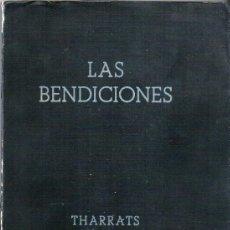 Libros antiguos: LAS BENDICIONES – POEMAS DE J. THARRATS – 1941 – CON UN DIBUJO DE JOSÉ CLARÁ Y UNA PAGINA MUSICAL DE. Lote 26756405