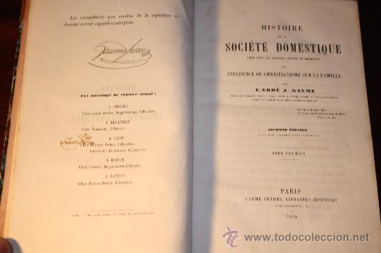 Libros antiguos: 1219- HISTOIRE DE LA SOCIETÉ DOMESTIQUE, 2ª EDITION, TOME PREMIER, GAUME, PARIS, 1854 - Foto 2 - 24796803