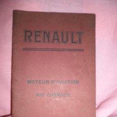 Libros antiguos: RENAULT MOTOR DE AVIACION 100 CABALLOS - AÑO 1918 - CATALOGO ILUSTRADO.. Lote 26453310