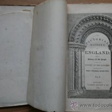 Libros antiguos: THE PICTORIAL HISTORY OF ENGLAND, BEING A HISTORY OF THE PEOPLE AS WELL AS A HISTORY OF THE KINGDOM,. Lote 25211876