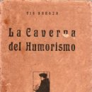 Libros antiguos: LA CAVERNA DEL HUMORISMO. PIO BAROJA 1919. 1º EDICION. Lote 25233039