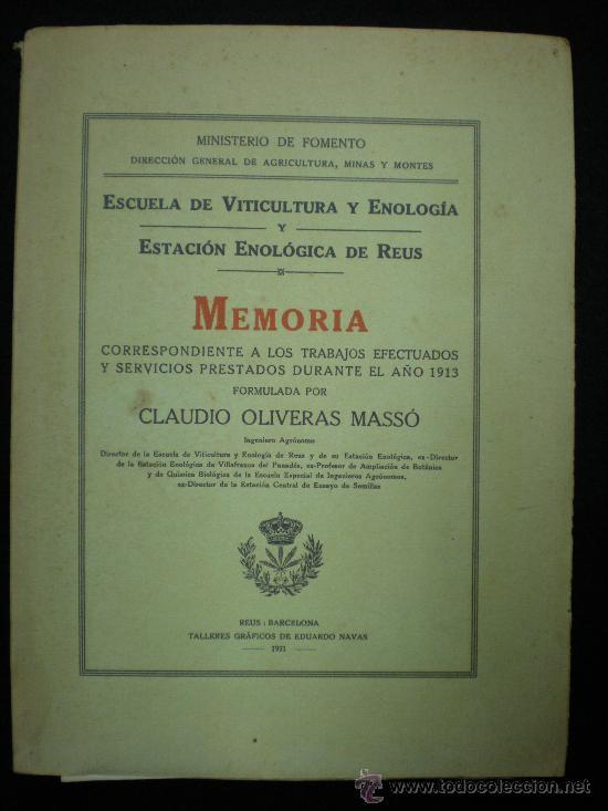 LIBRO. ENOLOGÍA. MEMORIA. ESCUELA DE VITICULTURA Y ENOLOGÍA. ESTACIÓN ENOLÓGICA DE REUS. 1921. (Libros Antiguos, Raros y Curiosos - Cocina y Gastronomía)