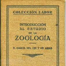 Libros antiguos: INTRODUCCIÓN AL ESTUDIO DE LA ZOOLOGÍA (1928) EDITORIAL LABOR. Lote 26809660