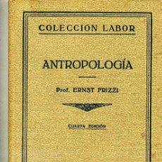 Libros antiguos: ANTROPOLOGÍA (1940) EDITORIAL LABOR. Lote 26830830
