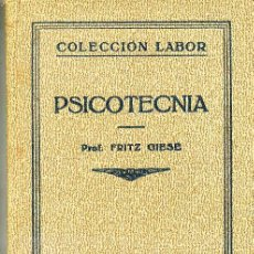 Libros antiguos: PSICOTECNIA (1933) EDITORIAL LABOR. Lote 26830834