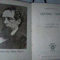 Libros antiguos: COLECCION CRISOL - OLIVERIO TWIST DE CHARLES DICKENS. Lote 25312116