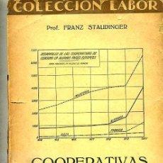 Libros antiguos: COOPERATIVAS DE CONSUMO (1930) EDITORIAL LABOR. Lote 26830836