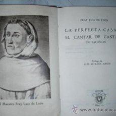 Libros antiguos: COLECCION CRISOL - LA PERFECTA CASADA - EL CANTAR DE CANTARES DE FRAY LUIS DE LEON. Lote 25312399