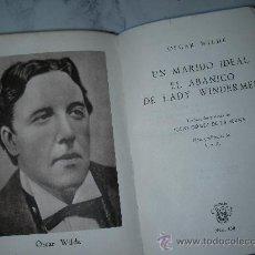 Libros antiguos: COLECCION CRISOL - UN MARIDO IDEAL, EL ABANICO....DE OSCAR WILDE. Lote 25315821