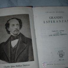 Libros antiguos: COLECCION CRISOL - GRANDES ESPERANZAS DE CHARLES DICKENS. Lote 25315971