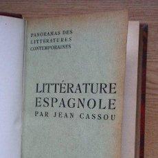 Libros antiguos: PANORAMAS DES LITTÉRATURES CONTEMPORAINES. LITTÉRATURE ESPAGNOLE. (SIGUE:) CASSOU (JEAN). Lote 25380731