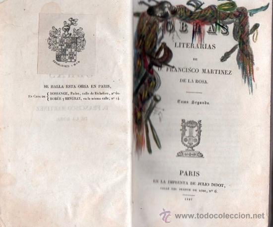 OBRAS LITERARIAS DE D. FRANCISCO MARTINEZ DE LA ROSA. TOMO SEGUNDO 1827 (Libros Antiguos, Raros y Curiosos - Literatura - Otros)