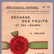 Libros antiguos: SECHAGE DES FRUITS ET DES LEGUMES POR H.SIBILON . Lote 25403120