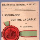 Libros antiguos: L'ASSURANCE CONTRE LE GRELE POR V. VERMOREL. Lote 25405497