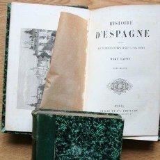 Libros antiguos: HISTOIRE D'ESPAGNE DEPUIS LES PREMIERS TEMPS JUSQU'À NOS JOURS. LAFON (MARY). Lote 25405737