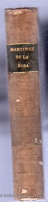 Libros antiguos: OBRAS LITERARIAS DE D. FRANCISCO MARTINEZ DE LA ROSA. TOMO SEGUNDO 1827 - Foto 5 - 26851203