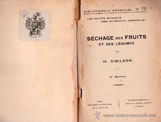 Libros antiguos: SECHAGE DES FRUITS ET DES LEGUMES POR H.SIBILON - Foto 2 - 25403120