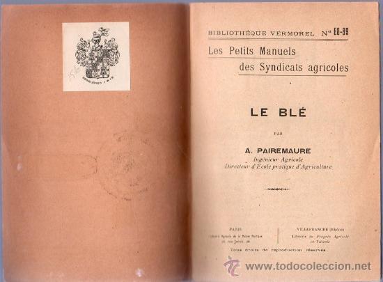 Libros antiguos: LE BLE POR A. PAIREMAURE - Foto 4 - 25405757