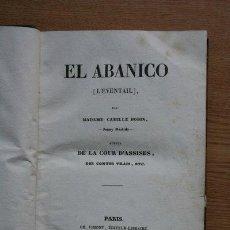"Libros antiguos: EL ABANICO (L'ÉVENTAIL) BODIN (MADAME CAMILLE) ""JENNY BASTIDE"". Lote 25434873"