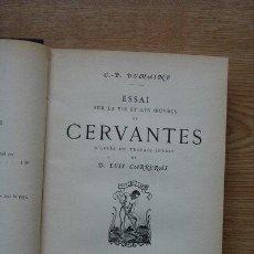 Libros antiguos: ESSAI SUR LA VIE ET LES OEUVRES DE CERVANTES. D'APRÈS UN TRAVAIL INÉDIT DE D. LUIS CARRERAS.. Lote 25435148