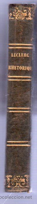 Libros antiguos: RHETORIQUE DE JOS - VICT. LE CLERC AÑO 1850 - Foto 4 - 25424924