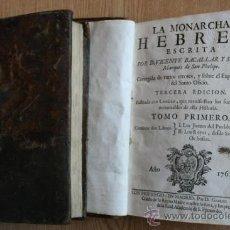Libros antiguos: LA MONARCHIA HEBREA ESCRITA POR... BACALLAR Y SANNA (VICENTE) MARQUÉS DE SAN PHELIPE. Lote 25523559