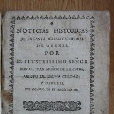 Libros antiguos: NOTICIAS HISTÓRICAS DE LA SANTA IGLESIA CATHERAL DE ORENSE. MUÑOZ DE LA CUEBA (FR. JOAN). Lote 25523706