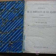 Libros antiguos: HISTORIA DE LA DOMINACIÓN DE LOS ÁRABES EN ESPAÑA, SACADA DE VARIOS MANUSCRITOS Y MEMORIAS ARÁBIGAS.. Lote 25525846