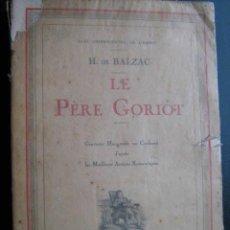 Libros antiguos: LE PÈRE GORIOT. BALZAC, H. DE. 1930. JULES TALLANDIER. Lote 25578622