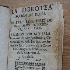 Libros antiguos: LA DOROTEA. ACCIÓN EN PROSA. VEGA CARPIO (FREY LOPE FELIX DE). Lote 25571871