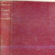 Libros antiguos: MAX PEMBERTON : EL CAPITÁN BLACK (C. 1925). Lote 25577252