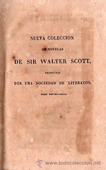 Alte Bücher: IVANHOE. REGRESO A PALESTINA - WALTER SCOTT 1831 TOMO I DE UN CLASICO - Foto 4 - 25568325