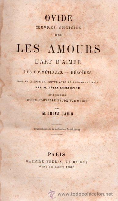 OVIDIO, EL ARTE DE AMAR. EN FRANCES 1860 (Libros Antiguos, Raros y Curiosos - Literatura - Otros)