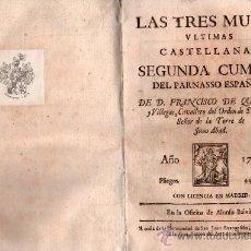 Libros antiguos: LAS TRES MUSAS DEL PARNASSO ESPAÑOL. QUEVEDO 1729 - MADRID MUY RARO. Lote 27076729