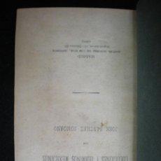Libros antiguos: LIBRO. MÉXICO. MODISMOS. LOCUCIONES Y TÉRMINOS MEXICANOS. J. SÁNCHEZ SOMOANO. MADRID. 1892.. Lote 25625744