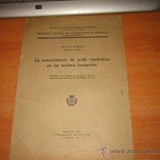 Libros antiguos: LA CONCENTRACION DE ACIDO CIANHIDRICO EN LOS RECINTOS FUMIGADOS PEDRO HERCE AGRONOMIA. Lote 25685456