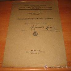 Libros antiguos: DOS AGROMICIDOS PERJUDICIALES AL GARBANZO JOSE DEL CAÑIZO AGRONOMIA 1934. Lote 25685531
